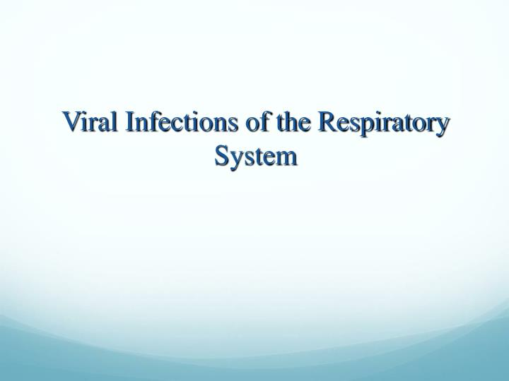 Viral Infections of the Respiratory System