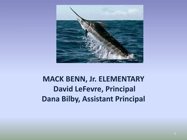 MACK BENN, Jr. ELEMENTARY