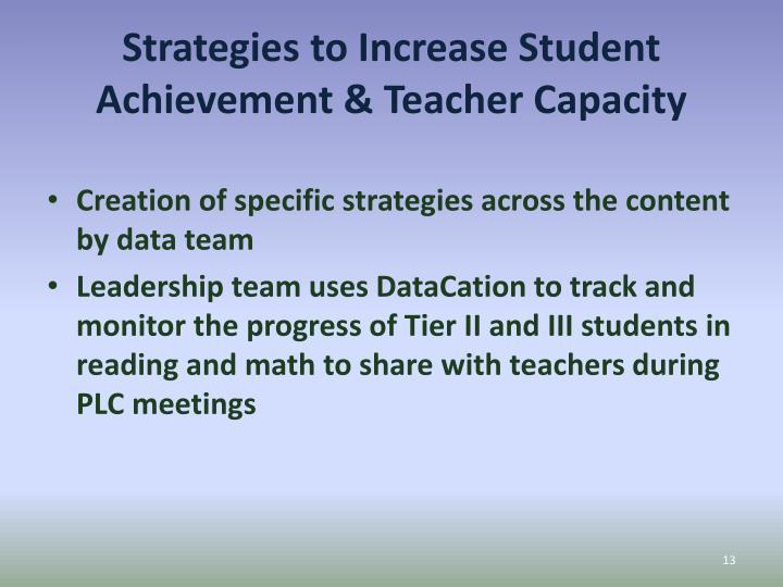 Strategies to Increase Student Achievement & Teacher Capacity