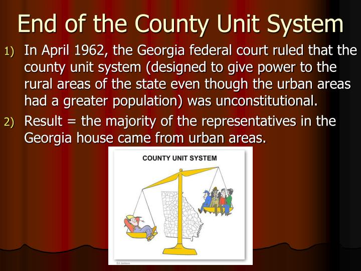 End of the County Unit System