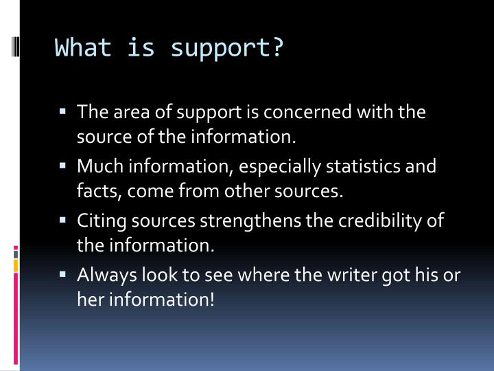 What is support?