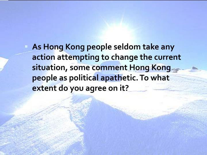 political situation of hong kong Hong kong -- cantonese, this  the situation is rankling some among the region's pro-democracy younger generation  politics hong kong's ex-leader cheers string of opposition setbacks.