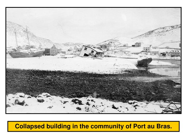 Collapsed building in the community of Port au Bras