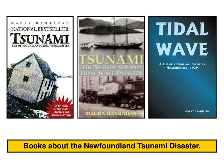Books about the Newfoundland Tsunami Disaster.
