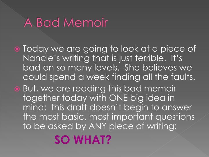 A Bad Memoir