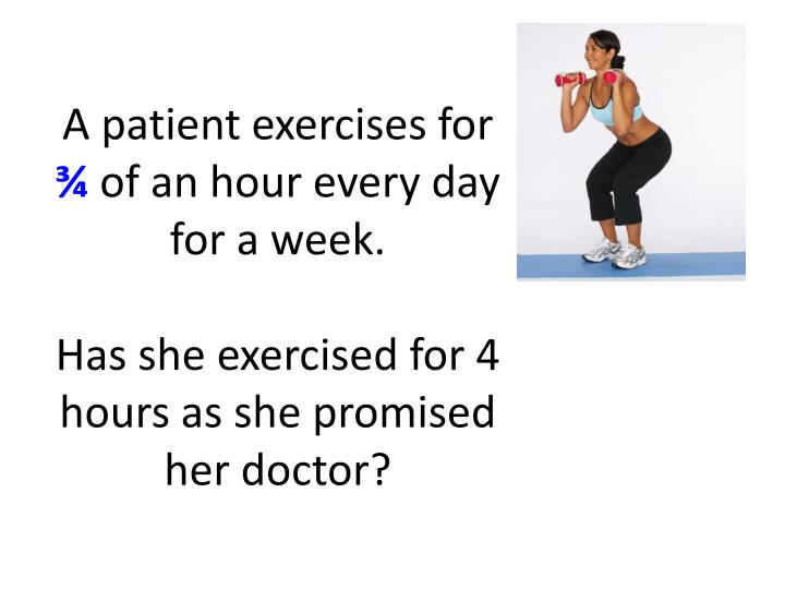 A patient exercises for
