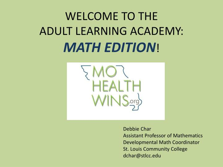 Welcome to the adult learning academy math edition