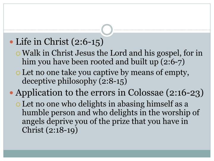Life in Christ (2:6-15)