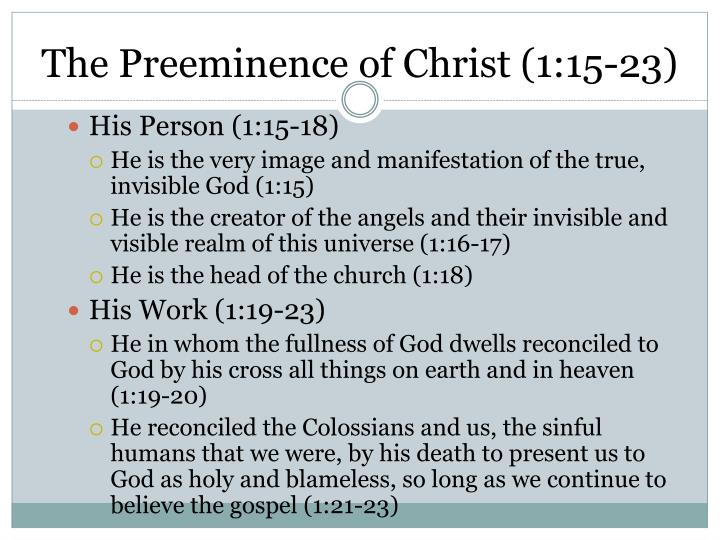 The Preeminence of Christ (1:15-23)