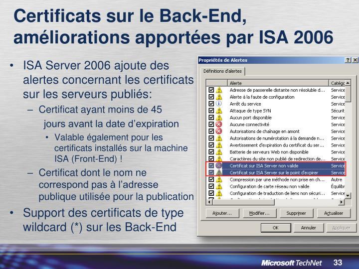 Certificats sur le Back-End, améliorations apportées par ISA 2006