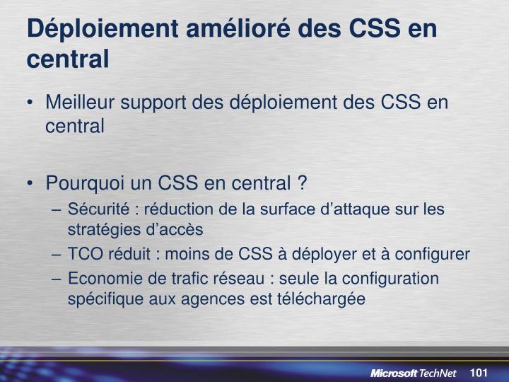 Déploiement amélioré des CSS en central
