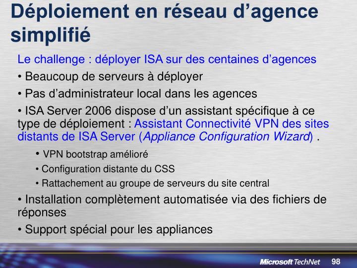 Déploiement en réseau d'agence simplifié
