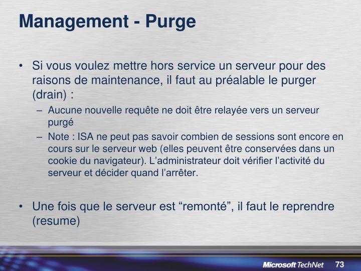 Management - Purge