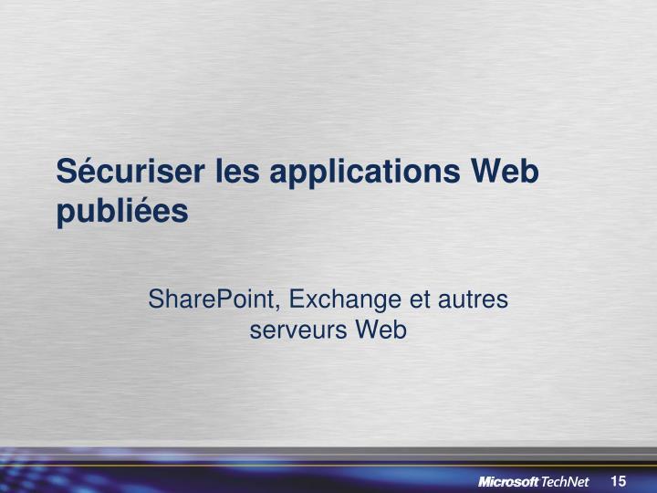 Sécuriser les applications Web publiées