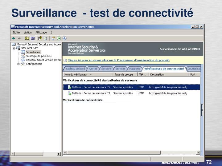 Surveillance  - test de connectivité