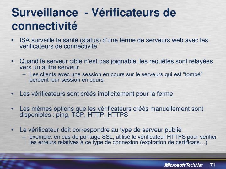 Surveillance  - Vérificateurs de connectivité