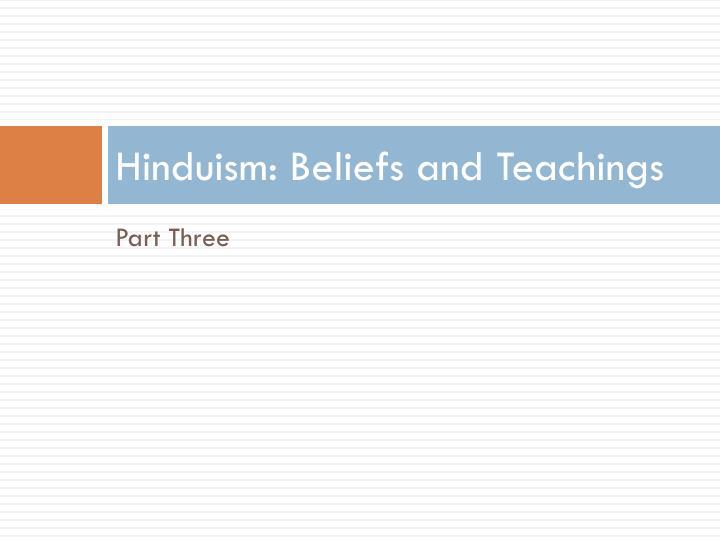 Hinduism: Beliefs and Teachings