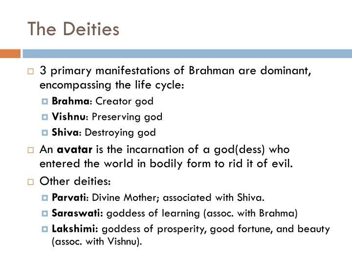 The Deities