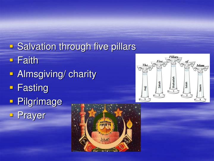 Salvation through five pillars