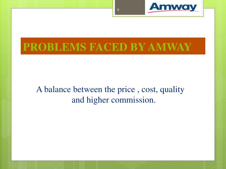PROBLEMS FACED BY AMWAY