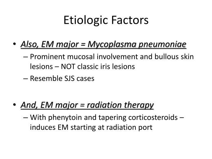 Etiologic Factors