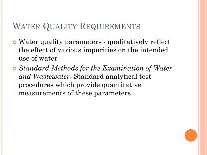 Water quality requirements