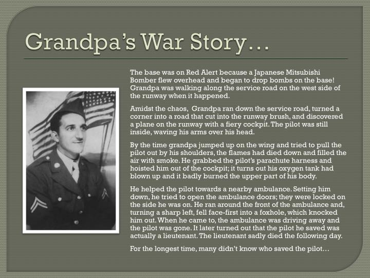 Grandpa's War Story…