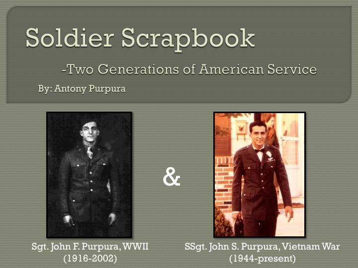 Soldier scrapbook two generations of american service