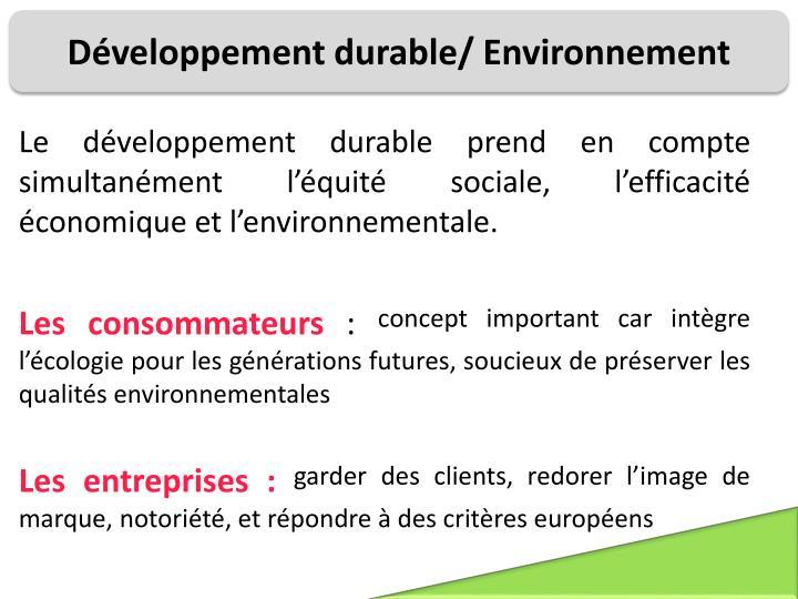 Développement durable/ Environnement