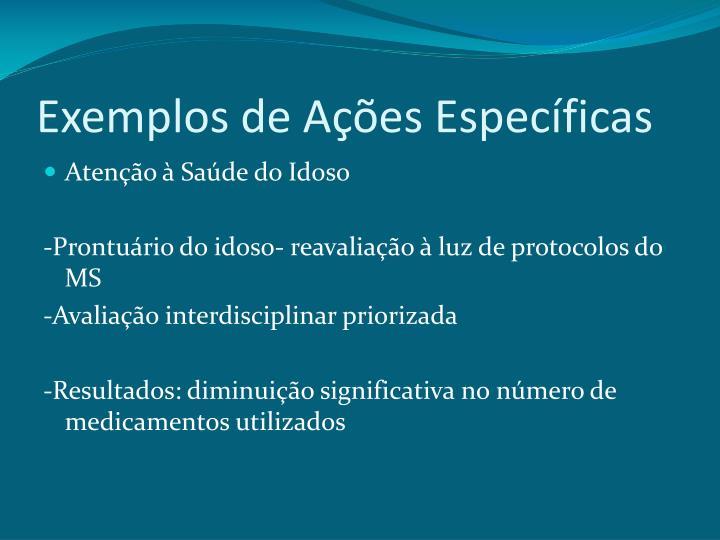 Exemplos de Ações Específicas