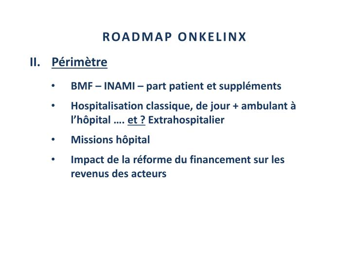 ROADMAP ONKELINX