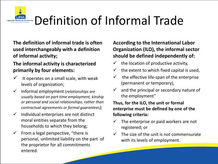 definition of the informal sector Informal health workers — to be encouraged or informal health workers are found in every health system, and the impact of their role increases as the strength of the formal sector weakens informal health workers who are not breaking any regulations can be significant players in some.