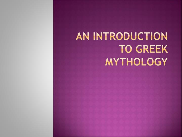An introduction to greek mythology