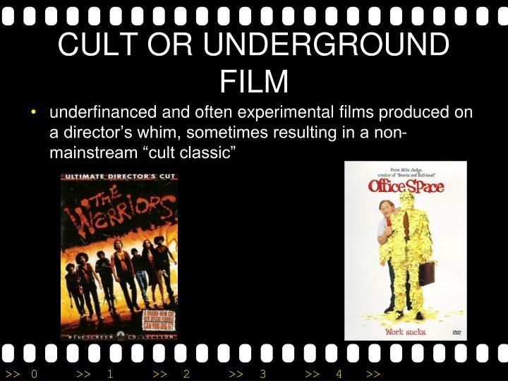 CULT OR UNDERGROUND FILM