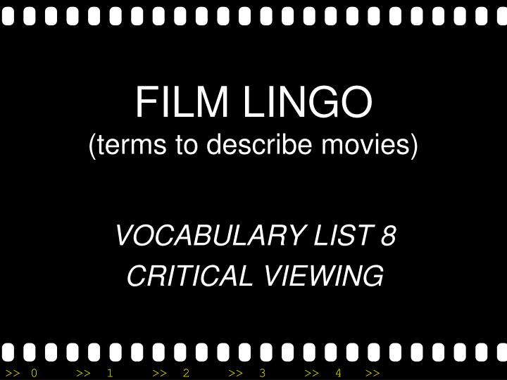 Film lingo terms to describe movies