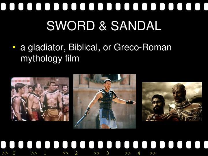 SWORD & SANDAL