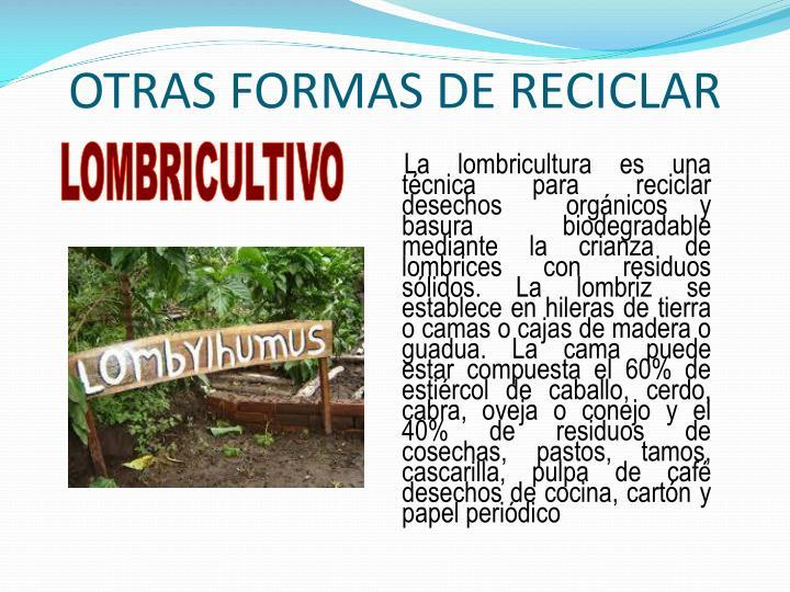OTRAS FORMAS DE RECICLAR