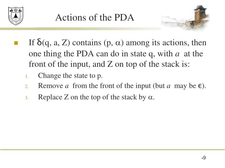 Actions of the PDA