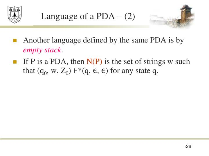 Language of a PDA – (2)
