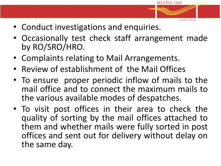Conduct investigations and enquiries.