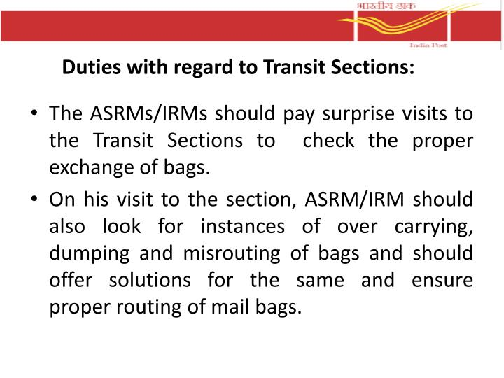Duties with regard to Transit Sections: