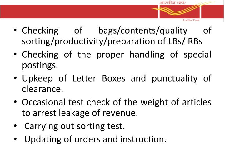 Checking of bags/contents/quality of sorting/productivity/preparation of LBs/ RBs