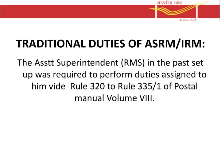 TRADITIONAL DUTIES OF ASRM/IRM: