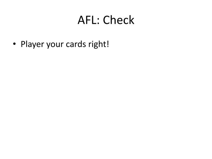 AFL: Check