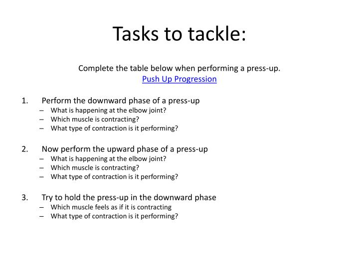 Tasks to tackle:
