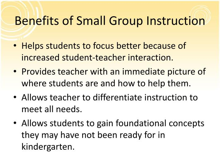 Benefits of Small Group Instruction