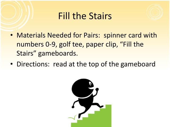 Fill the Stairs