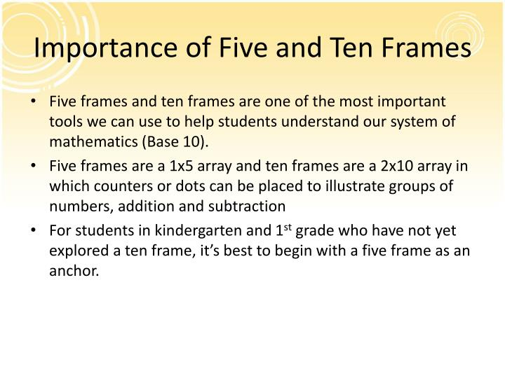 Importance of Five and Ten Frames