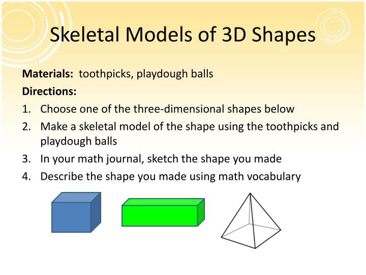 Skeletal Models of 3D Shapes