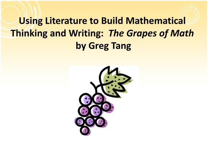 Using Literature to Build Mathematical Thinking and Writing: